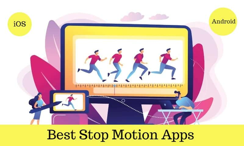 Best Stop Motion Apps for iOS and Android