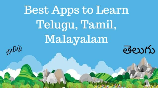 Best apps for learning Telugu and Tamil