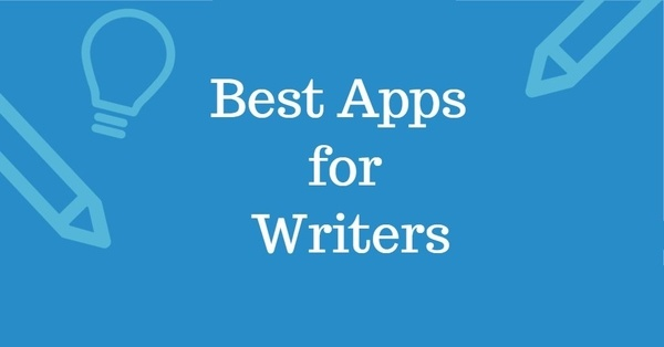 5 Best Apps for Writers