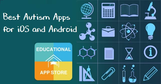 Best Autism Apps for iPad, iPhone and Android