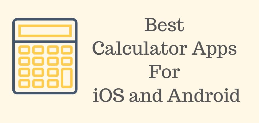 9 Best Calculator Apps