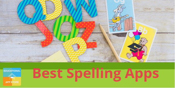 8 Best Spelling Apps for Kids