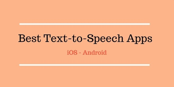 Best Text-to-Speech Apps
