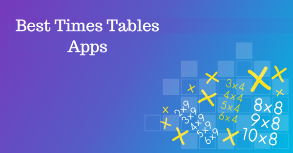 Best Times Tables Apps for 5 to 11 year olds