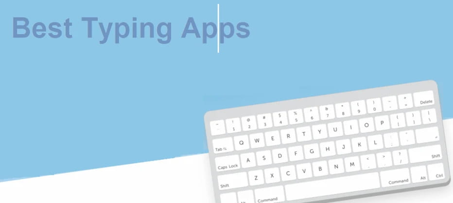 Best Typing Apps for Students (and Adults)