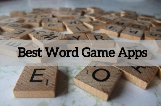 Best Word Game Apps for Android And iOS
