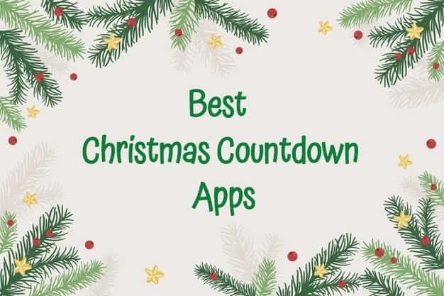 10 Best Christmas Countdown Apps for iOS and Android