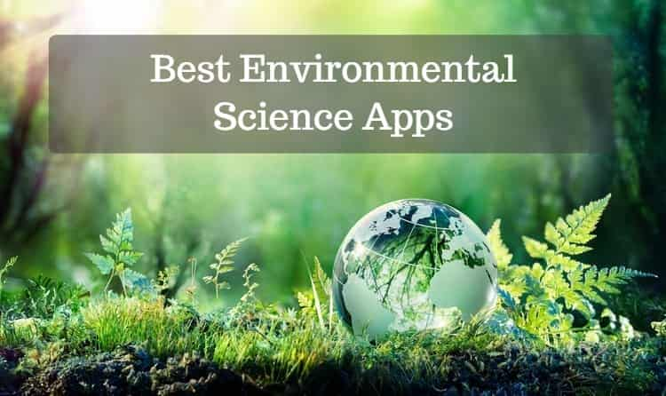 Best Environmental Science Apps