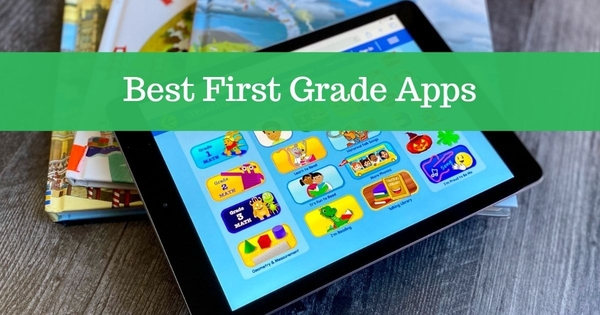 Best First Grade Apps for Kids
