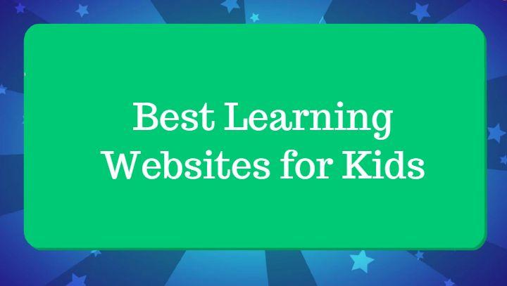 Best Learning Websites for Kids
