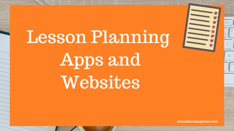 5 Best Lesson Planning Apps for Teachers