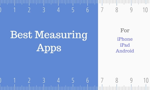 5 Best Measuring Apps for Android and iOS