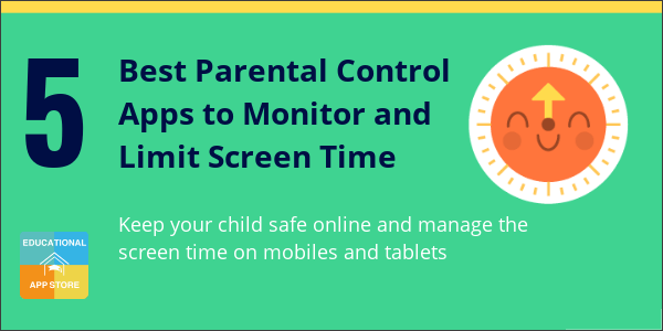 Best Parental Control Apps to Monitor and Limit Screen Time