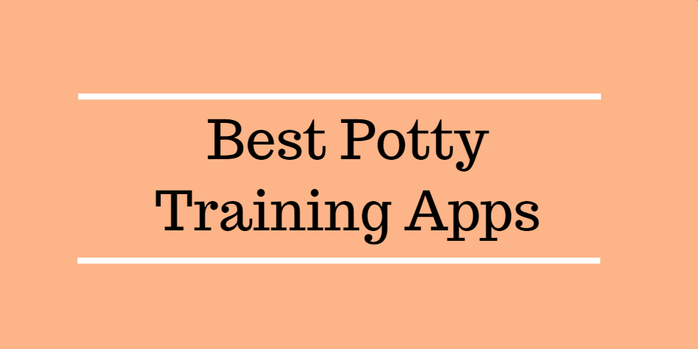 Best Potty Training Apps