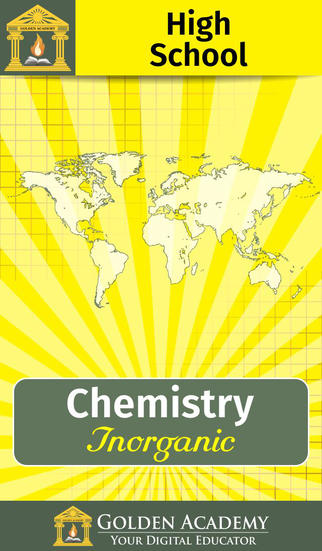 High School : Inorganic Chemistry App - 1