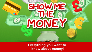 Show Me the Money Part1 – The Story of Money App - 1