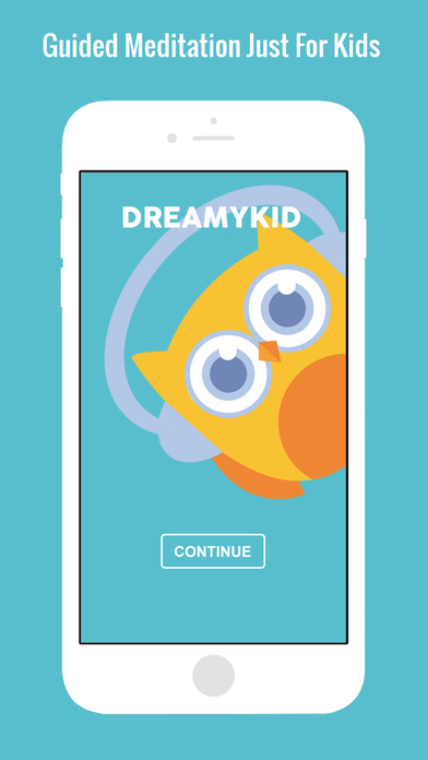 DreamyKid • Meditation App Just For Kids