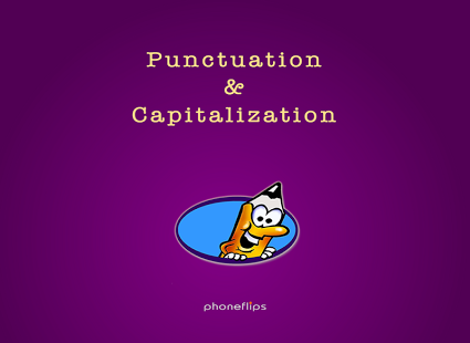 Punctuation & Capitalization
