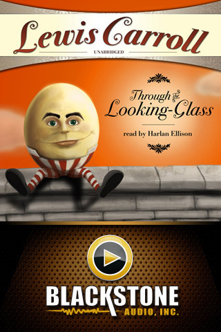 Through the Looking-Glass (by Lewis Carroll) (UNABRIDGED AUDIOBOOK) : Blackstone Audio Apps : Folium Edition App - 1