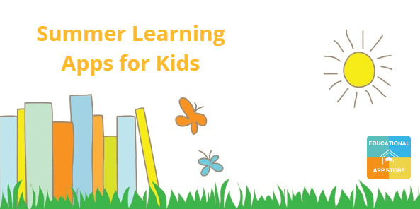 Summer Learning Apps for Kids
