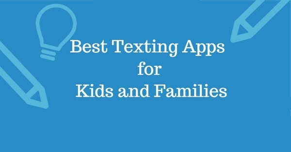 Best Texting Apps for Kids
