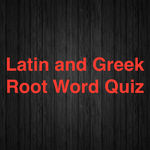 Root Word Quizlet