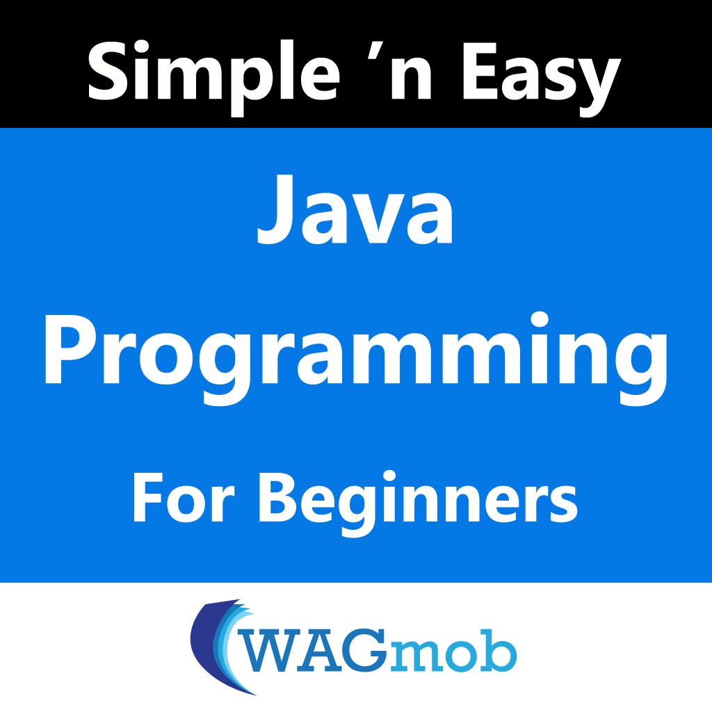 Java Programming for Beginners by WAGmob