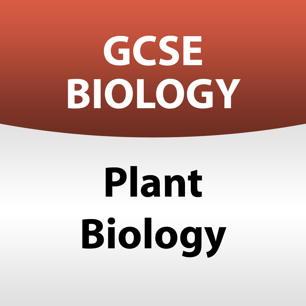 GCSE Biology - Plant Biology